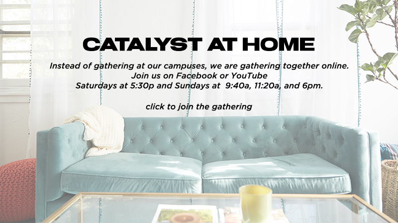 Catalyst at Home