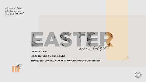 Easter At Catalyst 2021