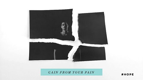 Gain From Your Pain