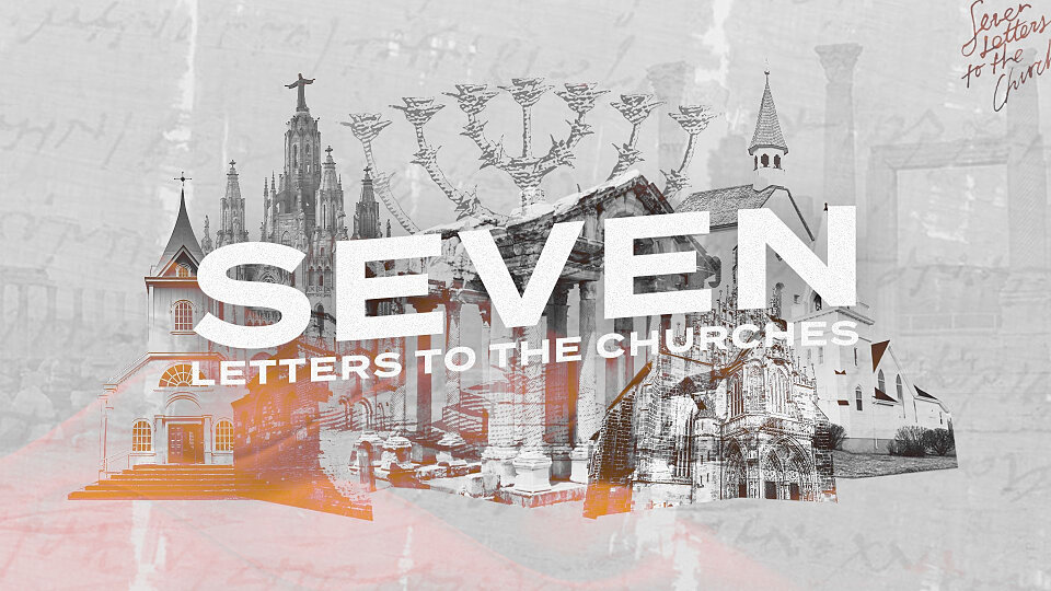 Seven Letters To The Church